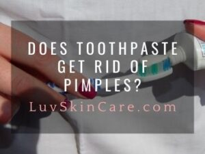 Does Toothpaste Get Rid of Pimples?