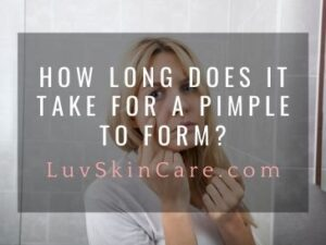 How Long Does It Take for a Pimple to Form?
