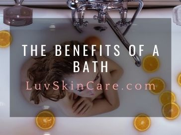 The Benefits of A Bath