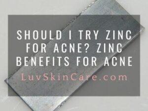 Zinc Benefits for Acne